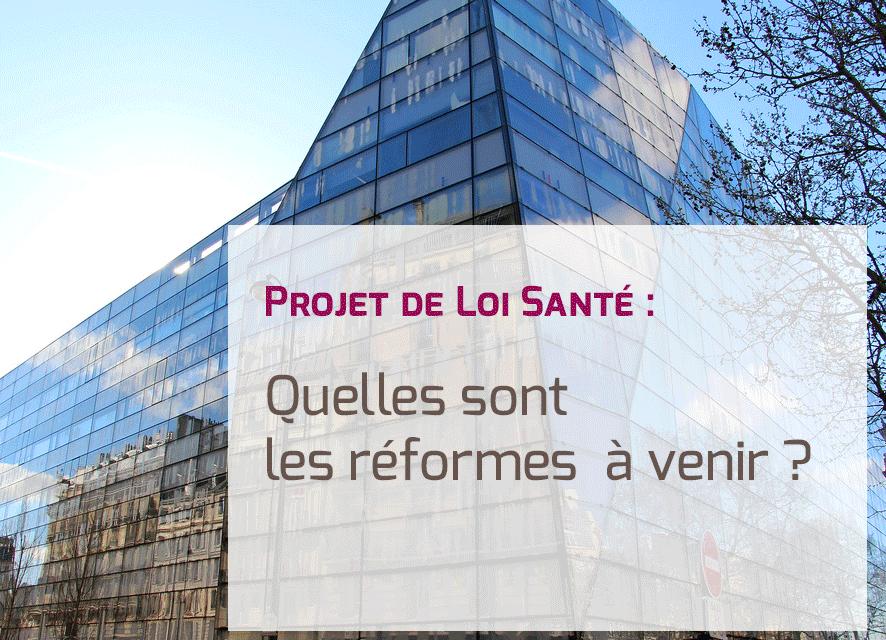 projet-de-loi-sante-reformes
